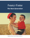 Family Farm: The Next Generation