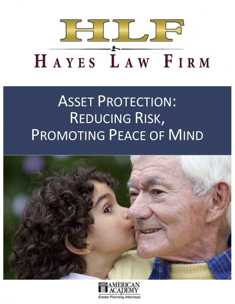Asset Protection: Reducing Risk, Promoting Peace of Mind